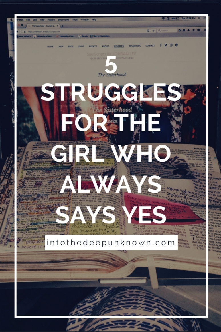 5 Struggles for the girl who always says yes(2)